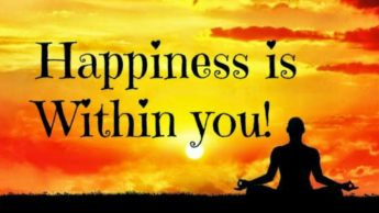 Happiness is within:  Explained