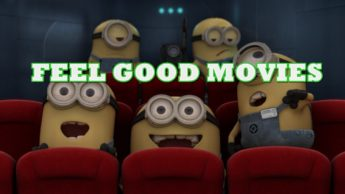 Movies you can watch to feel better